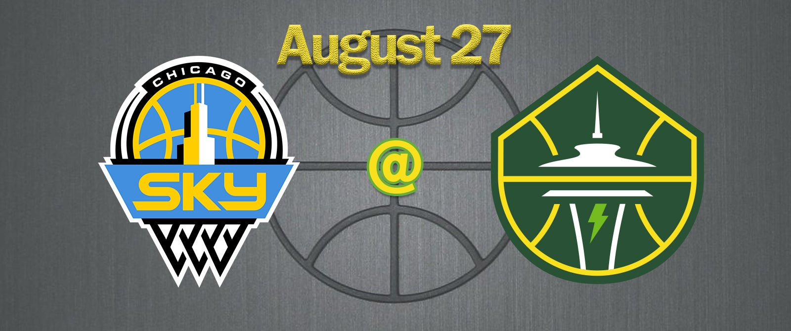 Chicago Sky @ Seattle Storm