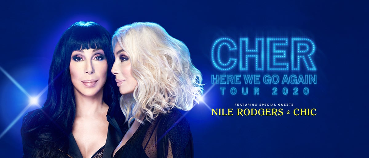 Cher - Here We Go Again Tour -RESCHEDULED