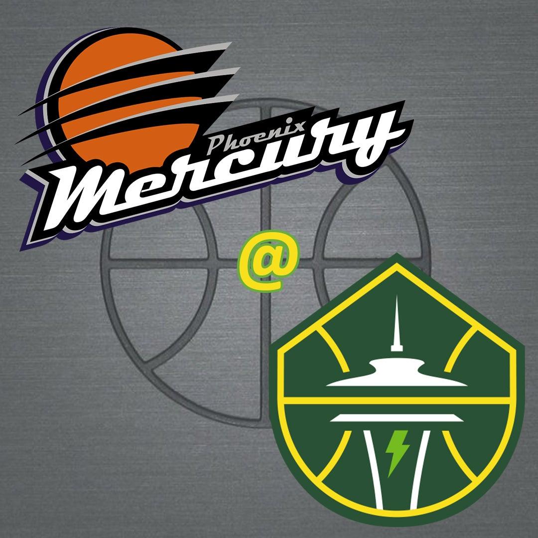 More Info for Phoenix Mercury @ Seattle Storm