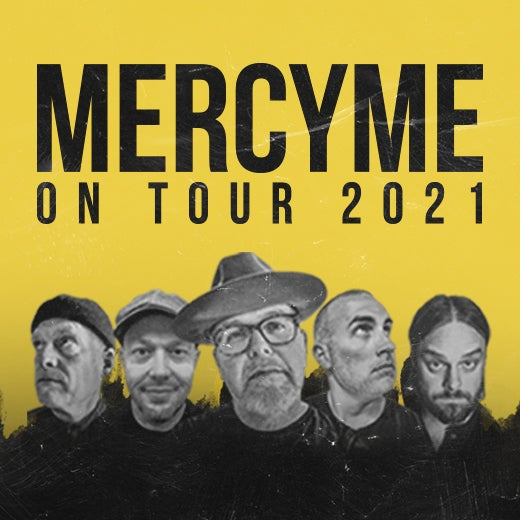 More Info for MercyMe On Tour 2021